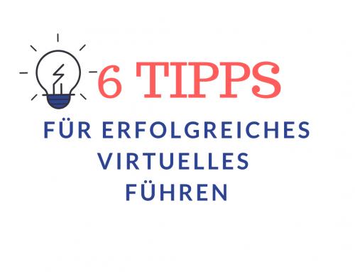 Virtuelles Führen – 6 Tipps für die erfolgreiche Umsetzung in Ihrem Unternehmen