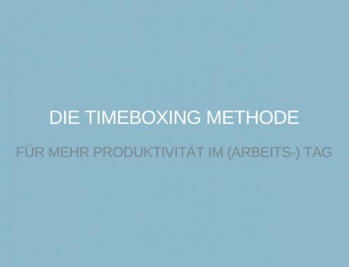 Das Timeboxing ist eine Methode aus dem Zeitmanagement