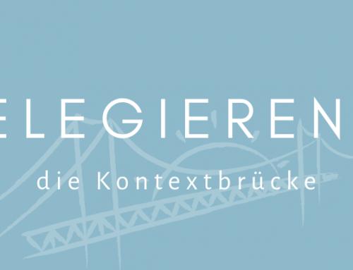 Das Delegieren und die Kontextbrücke